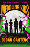 Meddling Kids, Edgar Cantero