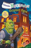 Calendar Mysteries #10: October Ogre, Ron Roy