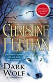 Dark Wolf, Christine Feehan