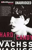 Hard Candy A Burke Novel, Andrew Vachss