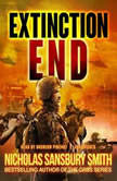 Extinction End, Nicholas Sansbury Smith