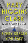 Every Breath You Take, Mary Higgins Clark