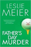 Father's Day Murder A Lucy Stone Mystery, Leslie Meier