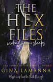 The Hex Files: Wicked Never Sleeps, Gina LaManna