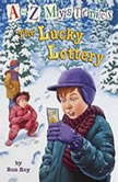 A to Z Mysteries: The Lucky Lottery, Ron Roy