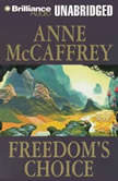 Freedom's Choice, Anne McCaffrey