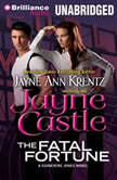 The Fatal Fortune A Guinevere Jones Novel, Jayne Castle