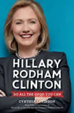 Hillary Rodham Clinton: Do All the Good You Can, Cynthia Levinson