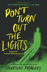 Don't Turn Out the Lights, Jonathan Maberry