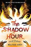 The Shadow Hour, Melissa Grey