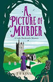 A Picture of Murder, T E Kinsey