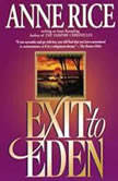 Exit to Eden, Anne Rice