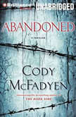 Abandoned A Thriller, Cody McFadyen
