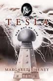 Tesla, Margaret Cheney