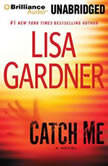 Catch Me, Lisa Gardner