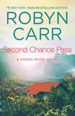 Second Chance Pass A Virgin River Novel, Robyn Carr