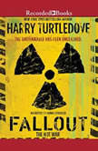 Fallout, Harry Turtledove