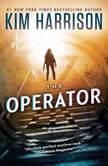 The Operator, Kim Harrison