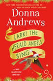 Lark! The Herald Angels Sing, Donna Andrews