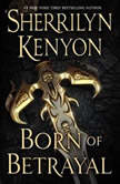 Born of Betrayal, Sherrilyn Kenyon