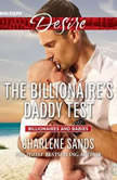 The Billionaire's Daddy Test, Charlene Sands