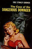 The Case of the Dangerous Dowager, Erle Stanley Gardner