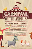 Carnival of the Animals, Camille Saint-Sans