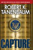Capture, Robert K. Tanenbaum