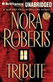 Tribute, Nora Roberts