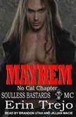 Mayhem, Erin Trejo