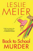 Back to School Murder, Leslie Meier