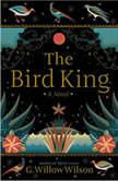 The Bird King, G. Willow Wilson