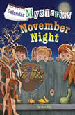 Calendar Mysteries #11: November Night, Ron Roy