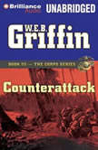 Counterattack Book Three in The Corps Series, W.E.B. Griffin