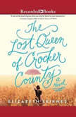The Lost Queen of Crocker County, Elizabeth Leiknes