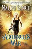 Archangel's War, Nalini Singh