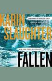 Fallen, Karin Slaughter