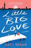 Little Big Love, Katy Regan
