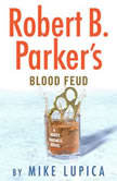 Robert B. Parker's Blood Feud, Mike Lupica
