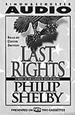 Last Rights, Philip Shelby