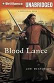 Blood Lance, Jeri Westerson