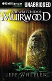 The Wretched of Muirwood, Jeff Wheeler