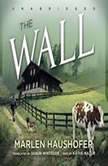 The Wall, Marlen Haushofer; Translated by Shaun Whiteside