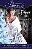 Silver Bells Collection Six Historical Christmas Novellas, Lucinda Brant