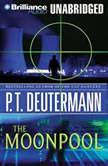 The Moonpool, P. T. Deutermann