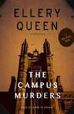 The Campus Murders, Ellery Queen