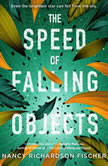 The Speed of Falling Objects, Nancy Richardson Fischer