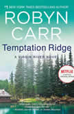 Temptation Ridge A Virgin River Novel, Robyn Carr