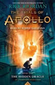 The Trials of Apollo, Book One: The Hidden Oracle, Rick Riordan