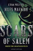 Scars of Salem The Grainger Files, Niles Manning